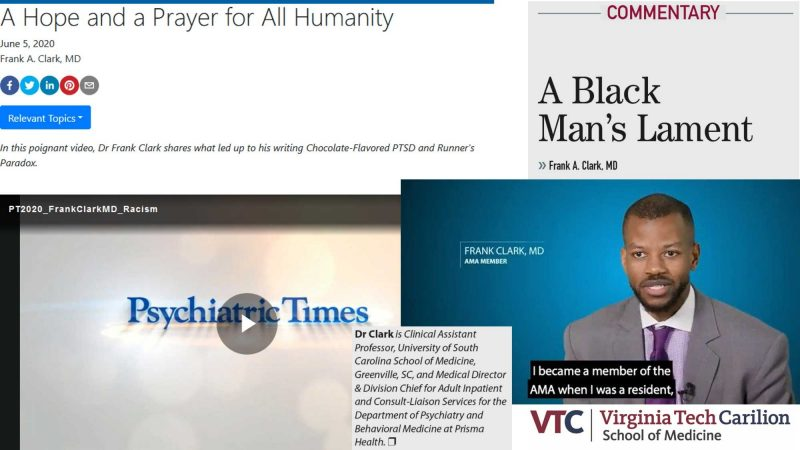 Collage showing an image of Frank Clark along with titles of three of his published works: A Black Man's Lament, A Hope and a Prayer for All Humanity, and a video for Psychiatric Times